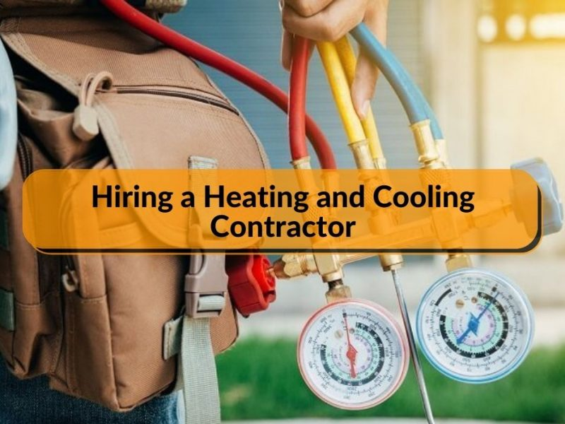 Hiring a Heating and Cooling Contractor